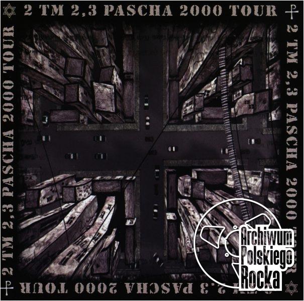 2TM 2,3 - Pascha 2000 Tour