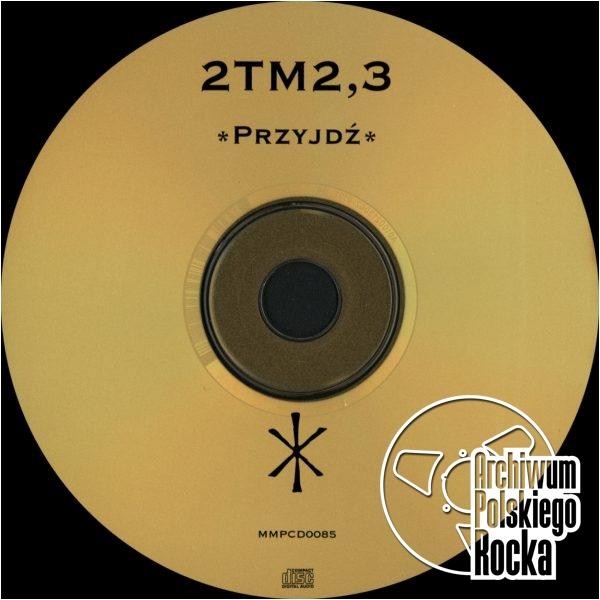 2TM 2,3 - Przyjdź