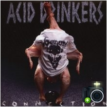 Acid Drinkers - Infernal Connection