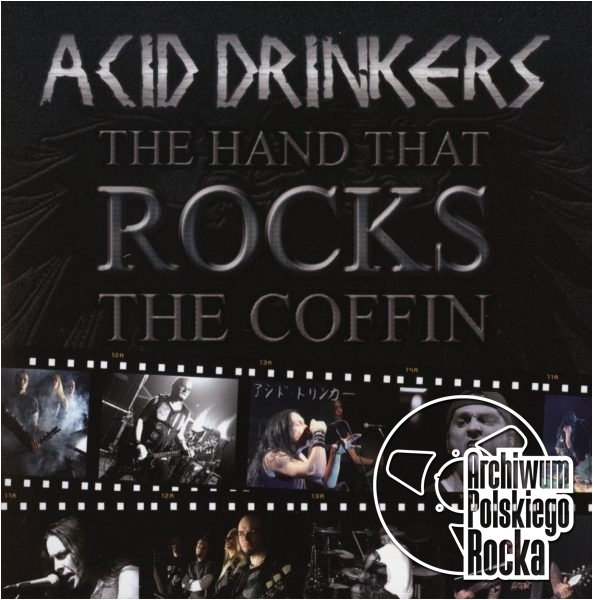 Acid Drinkers - The Hand That Rocks The Coffin