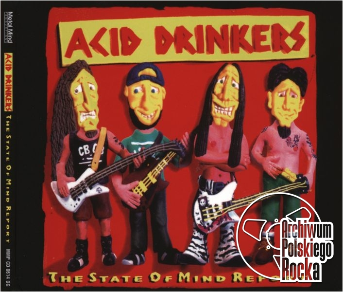 Acid Drinkers - The State Of Mind Report