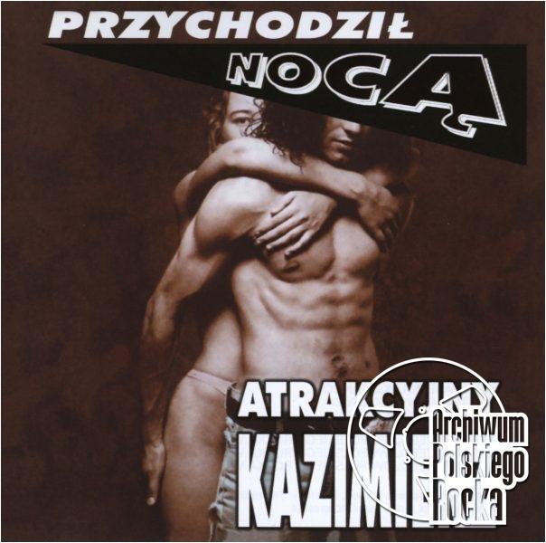 Atrakcyjny Kazimierz - Przychodził nocą