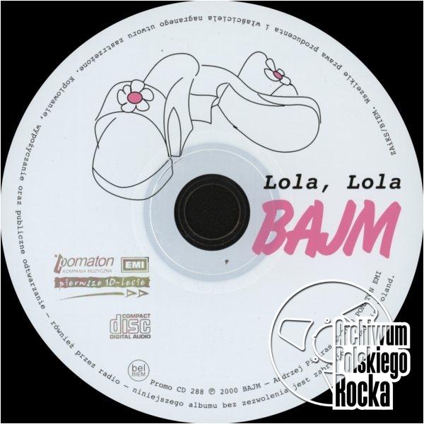 Bajm - Lola, Lola
