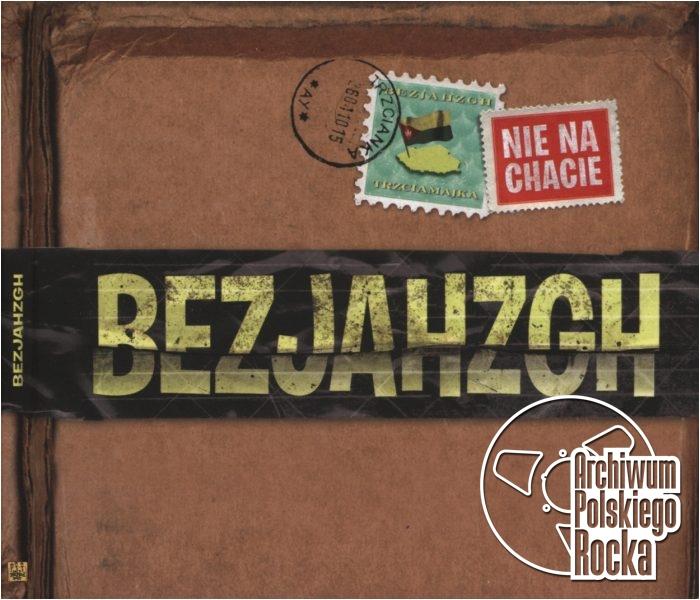 Bezjahzgh - Nie Na Chacie