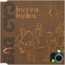 Big Cyc - Hurra huba