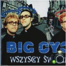 Big Cyc - Wszyscy święci