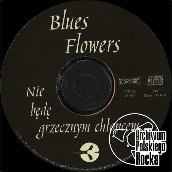 Blues Flowers - Nie będę grzecznym chłopcem