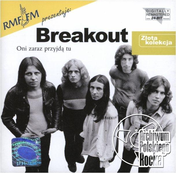 Breakout - Oni zaraz przyjdą tu