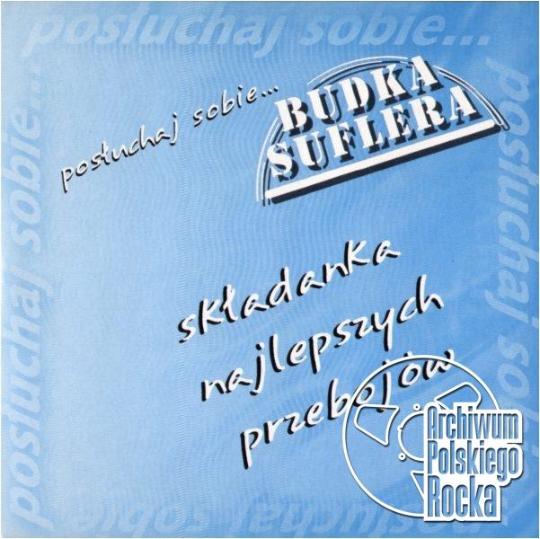 Budka Suflera - Posłuchaj sobie
