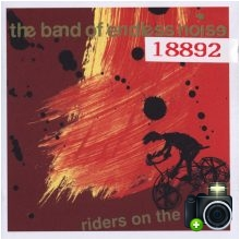 The Band Of Endless Noise - Riders On The Bikes