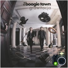 The Boogie Town - Grawitacja