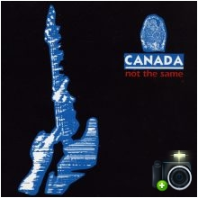Canada - Not The Same