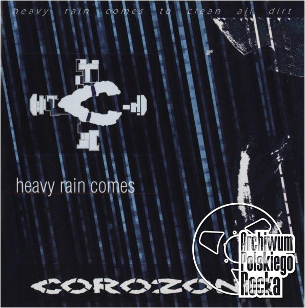 Corozone - Heavy Rain Comes