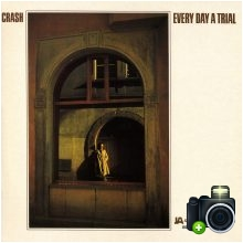 Crash - Every Day a Trial