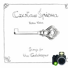 Czesław Śpiewa - Songs For The Gatekeeper