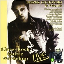 Leszek Cichoński - Blues-Rock Guitar Workshop