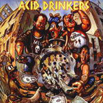 Acid Drinkers - Dirty Money Dirty Tricks