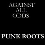 Against All Odds - Punk Roots