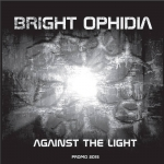 Bright Ophidia - Against The Light
