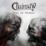 Chainsaw - War of Words