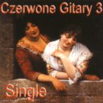 Czerwone Gitary - Single