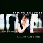 Fading Colours - I`m Scared Of...