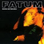 Fatum - Mania szybkości