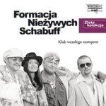 Formacja Nieżywych Schabuff - Klub wesołego szampana