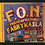 Freak Of Nature - Fabryka zła