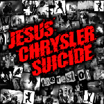 Jesus Chrysler Suicide - The Rest Of