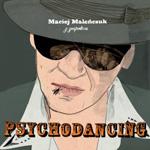 Maleńczuk - Psychodancing
