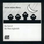 Nocna Zmiana Bluesa - The Best Of The Blues Nightshift