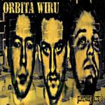 Orbita Wiru - Pierwszy krzyk