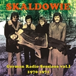 Skaldowie - German Radio Sessions vol. 1 1970-1971