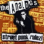 The Analogs - Street Punk Rulez!