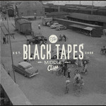 The Black Tapes - Middle Class