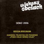 Większy obciach - Demo 2006