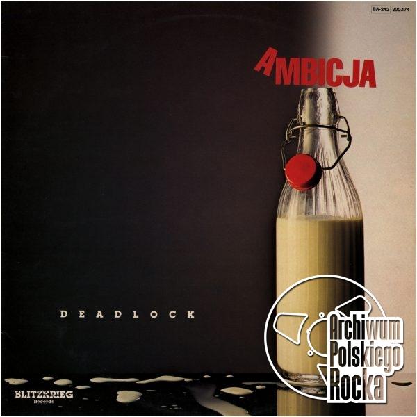 Deadlock - Ambicja