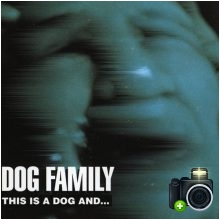 Dog Family - This Is A Dog And...That Is A Dog, Too