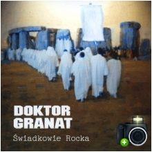 Doktor Granat - Świadkowie rocka