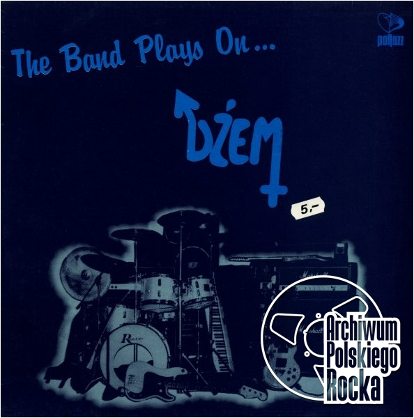 Dżem - The Band Plays On...