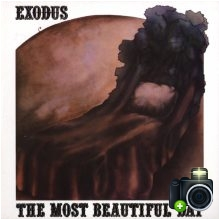 Exodus - The Most Beautiful Day