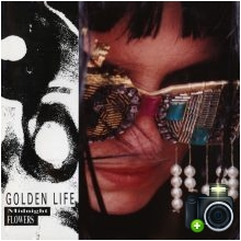 Golden Life - Midnight Flowers