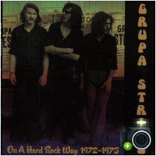 Grupa Stress - On a Hard Rock Way 1972 - 1973