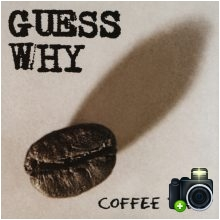 Guess Why - Coffee Time