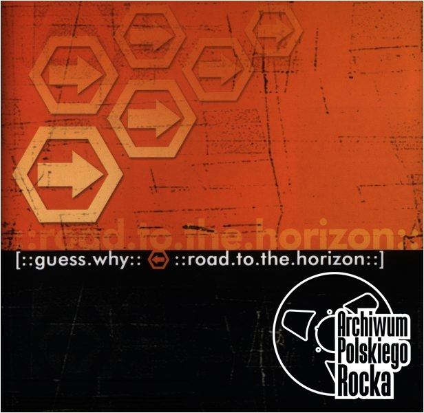 Guess Why - Road To Horizon