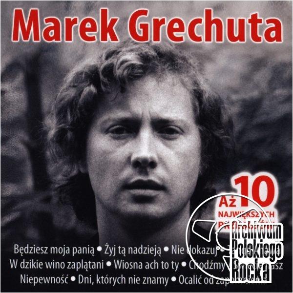 Grechuta, Marek - Aż 10 największych przebojów