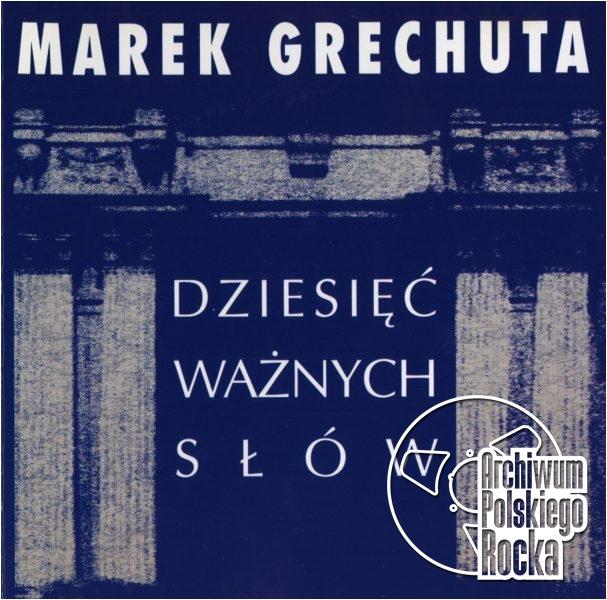 Grechuta, Marek - Dziesięć ważnych słów