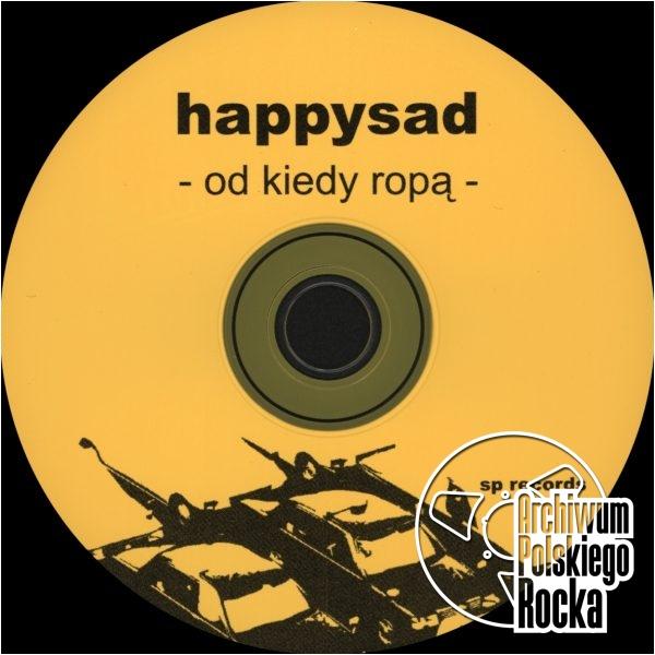 Happysad - Od kiedy ropą