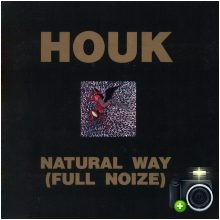 Houk - Natural Way (Full Noize)